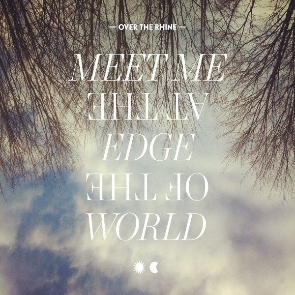 Meet Me At The Edge Of The World CD