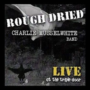 Rough Dried - Live at the Triple Door Download