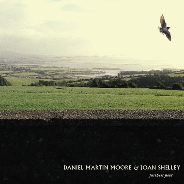 Daniel Martin Moore & Joan Shelly Farthest Field CD