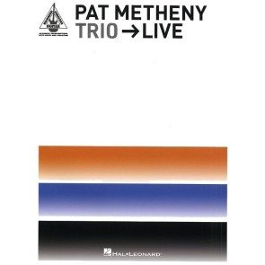 Pat Metheny Trio Live Songbook
