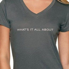 Women's What's It All About V Neck