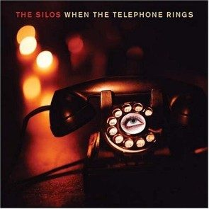 The Silos - When the Telephone Rings CD