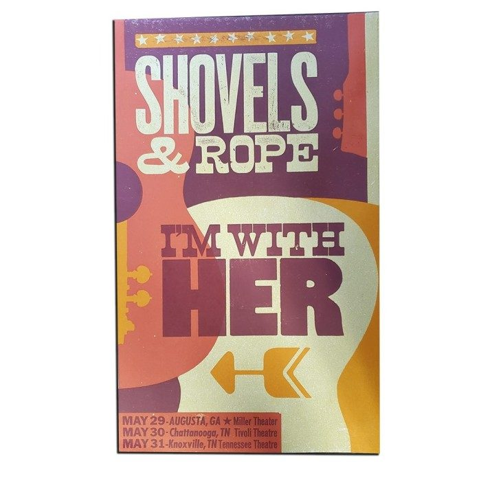 POSTER: Shovels & Rope and I'm With Her - May 2019