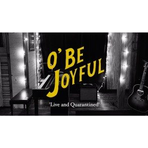 [DOWNLOAD] O'Be Joyful: Live and Quarantined