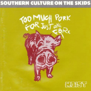 Too Much Pork For Just One Fork CD