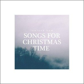 Songs For Christmas Time Vinyl LP