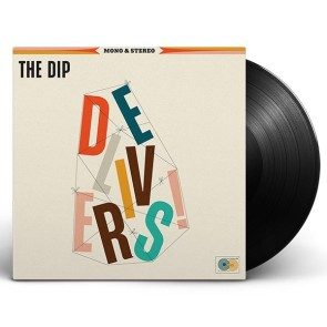 The Dip Delivers LP