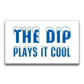 The Dip Plays It Cool Sticker