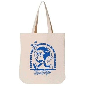 Don't Put The World On Your Shoulders Lyric Tote Bag