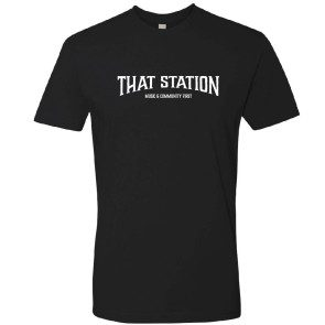 That Station Music & Community First T-Shirt - Black
