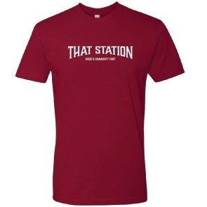 That Station Music & Community First T-Shirt - Cardinal