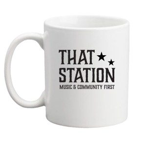 That Station Music & Community First Coffee Mug