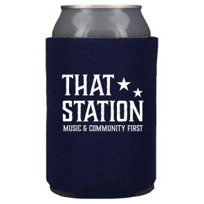 That Station Music & Community First Koozie