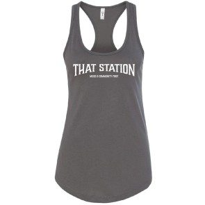 That Station Music & Community First Women's Racerback Tank - Dark Grey