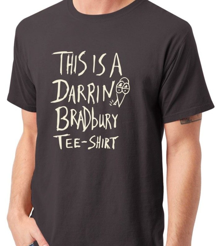 This Is A Darrin Bradbury T