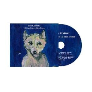 Talking Dogs & Atom Bombs CD