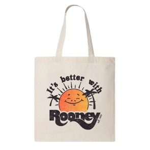 It's Better With Rooney Tote