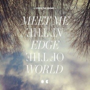 Meet Me At The Edge Of The World 2CD