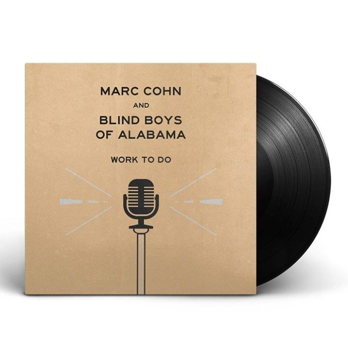 Marc Cohn & Blind Boys of Alabama Work To Do LP