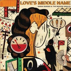 [PRE-ORDER] Love's Middle Name CD
