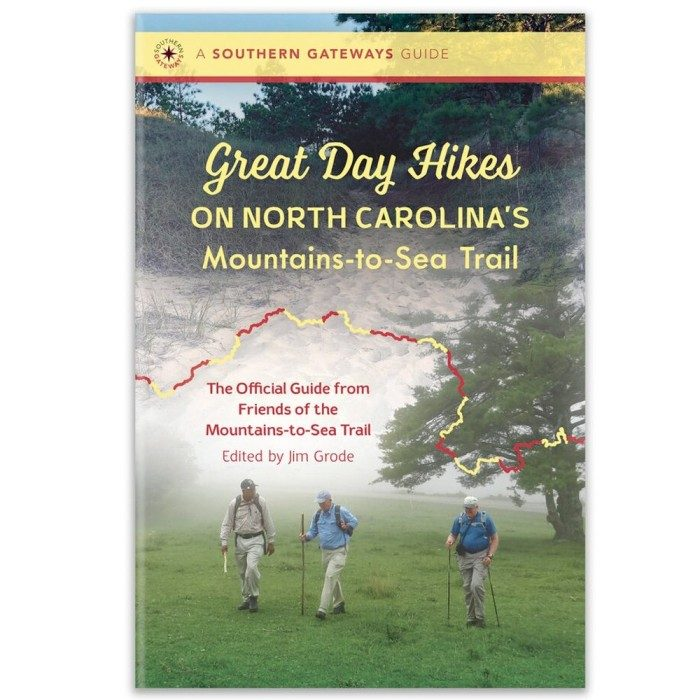 Great Day Hikes on North Carolina's Mountain-to-Sea Trail