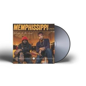 Memphissippi Sounds - Welcome To The Land CD