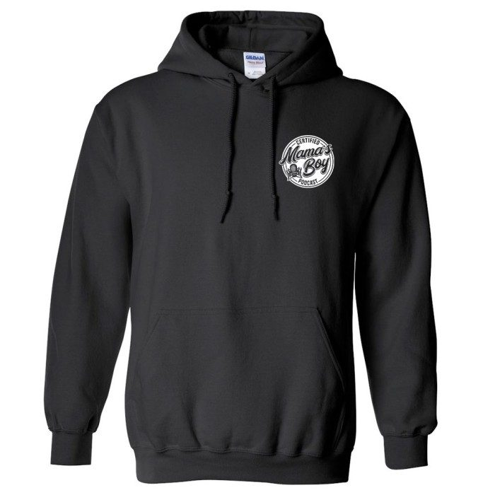 """""""Certified Mama's Boy"""" Pull Over Hoodie"""