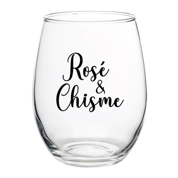 """""""Rosé and Chisme"""" Wine Glass"""