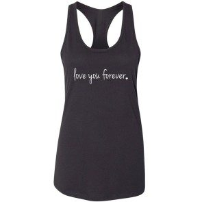 """Love You Forever"" Women's Black Racerback Tank"