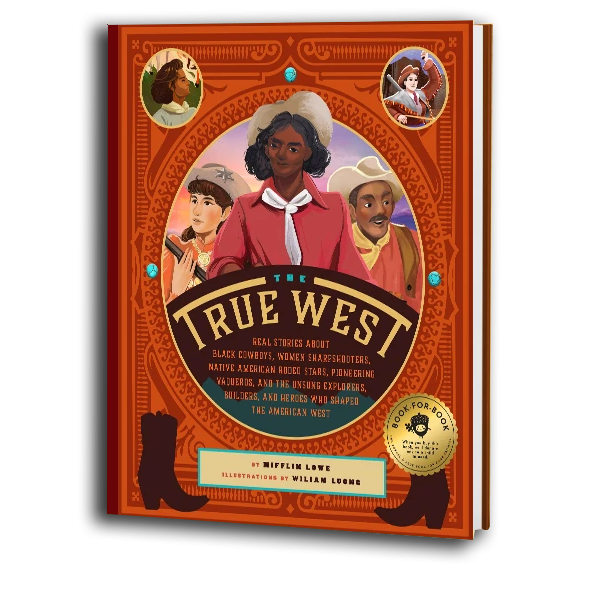 The True West (Hardcover Children's Book)