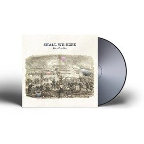 Shall We Hope CD [Autographed Option Available]