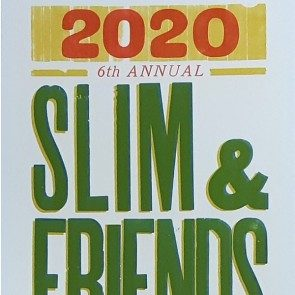 6th Annual Slim & Friends New Year's Eve Poster