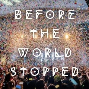 DOWNLOAD - Before The World Stopped