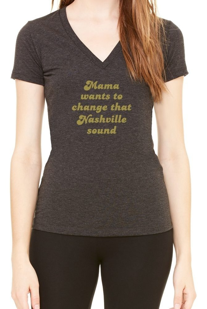 """Mama Wants To Change That Nashville Sound"" Deep V-neck"