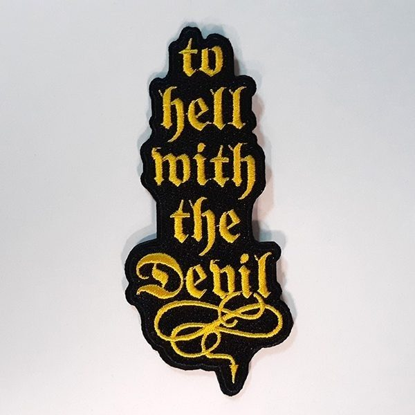 To Hell With The Devil Patch
