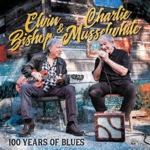 Elvin Bishop & Charlie Musselwhite 100 Years of Blues Autographed CD