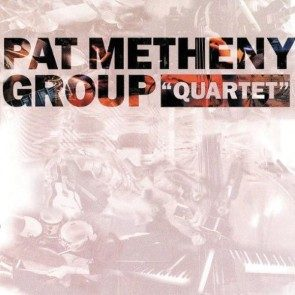 Pat Metheney Group Quartet CD