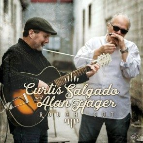 Curtis Salgado & Alan Hager - Rough Cut CD
