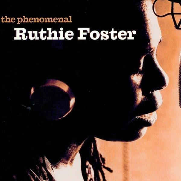 The Phenomenal Ruthie Foster CD