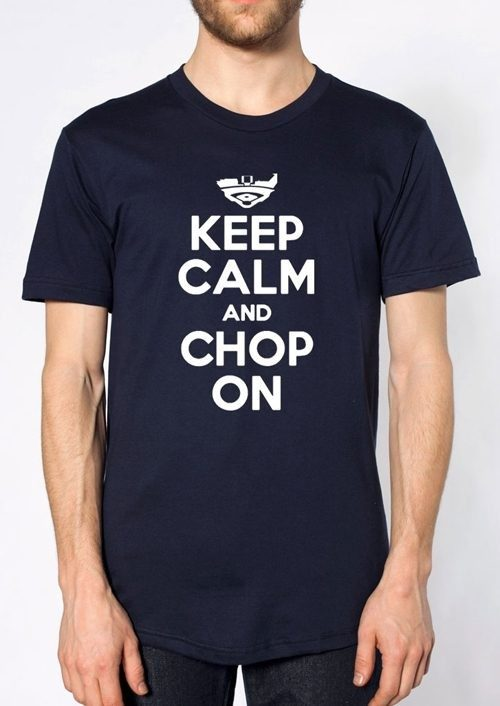 Navy Keep Calm And Chop On T