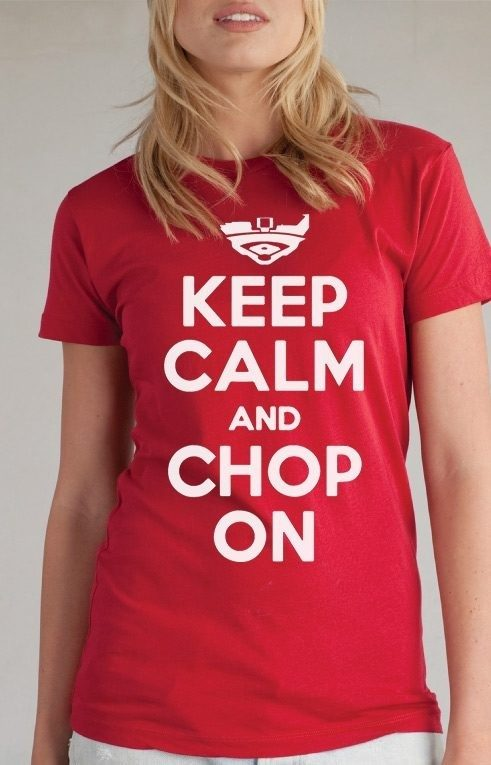 Women's Red Keep Calm And Chop On T