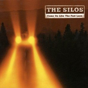 The Silos - Come On Like the Fast Lane CD