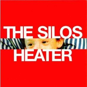 The Silos - Heater CD