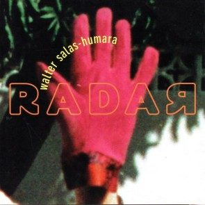 Walter Salas-Humara - Radar Download