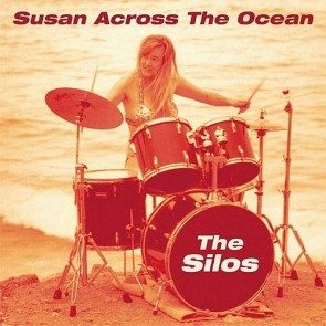 The Silos - Susan Across the Ocean CD