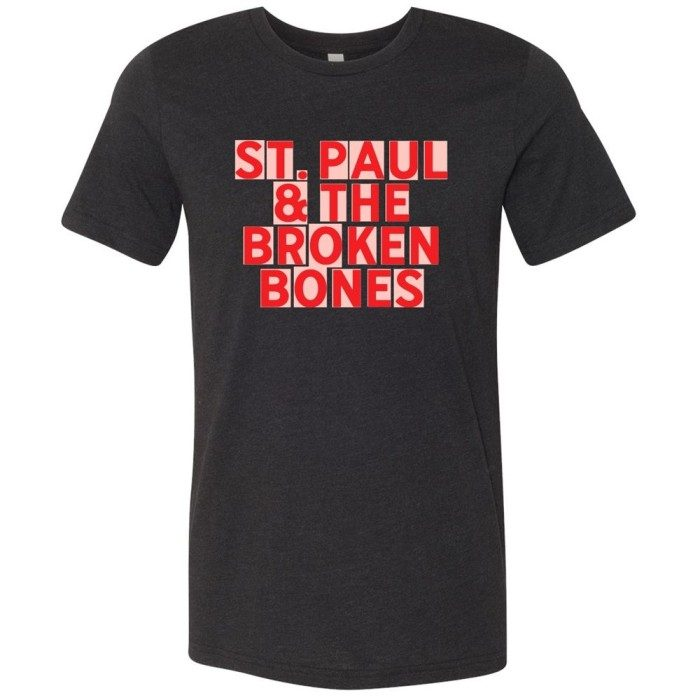 St.Paul and the Broken Bones Block Letter T